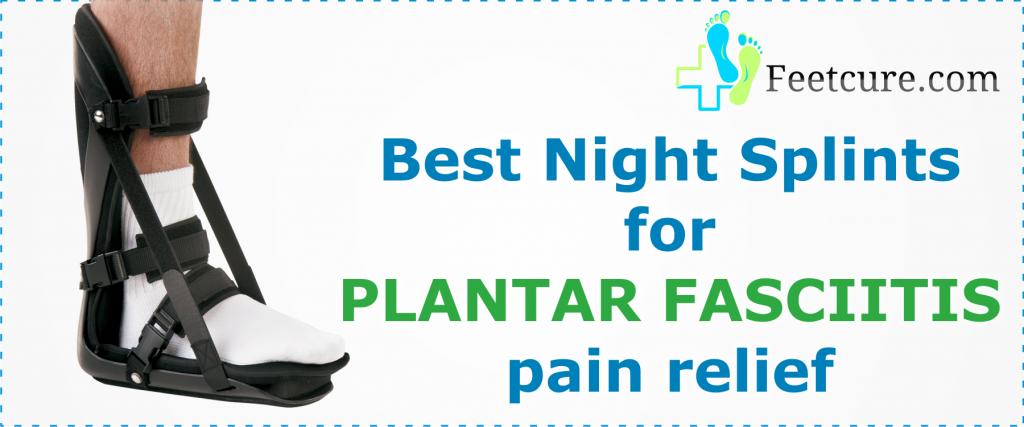 night splints for plantar fasciitis